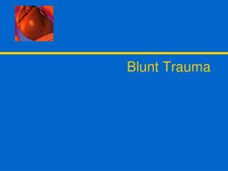Blunt Trauma