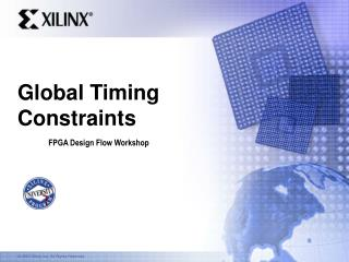 Global Timing Constraints
