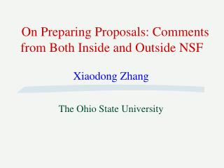 On Preparing Proposals: Comments from Both Inside and Outside NSF