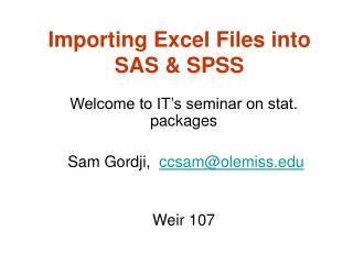 Importing Excel Files into SAS  SPSS
