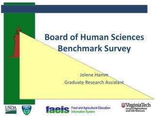 Board of Human Sciences Benchmark Survey
