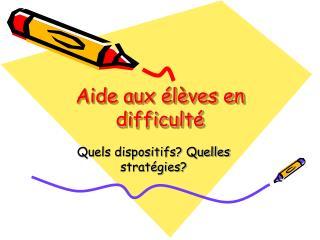 Aide aux élèves en difficulté