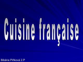 Cuisine fran�aise