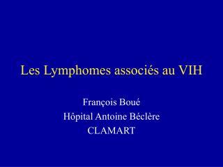 Les Lymphomes associés au VIH