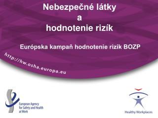 Nebezpečné látky  a  hodnotenie rizík