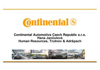 Continental Automotive Czech Republic s.r.o. Hana Jančulová Human Resources, Trutnov & Adršpach