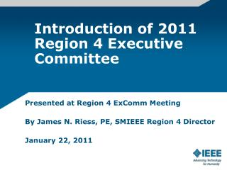 Introduction of 2011 Region 4 Executive Committee