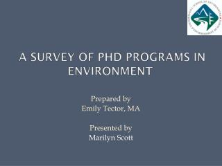 A Survey of PhD Programs in Environment