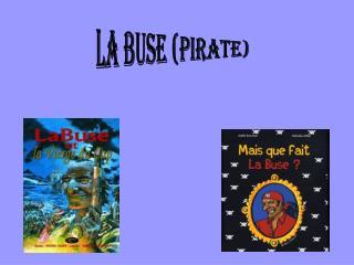 La buse (pirate)