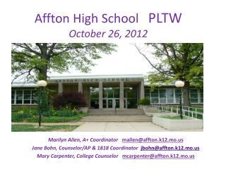 Affton High School    PLTW October 26, 2012