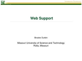 Brooke Durbin Missouri University of Science and Technology Rolla, Missouri
