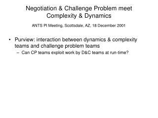 Negotiation & Challenge Problem meet Complexity & Dynamics