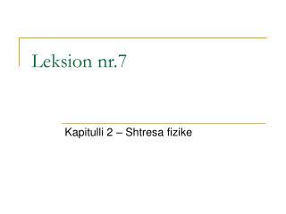 Leksion nr.7
