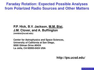 Faraday Rotation: Expected Possible Analyses from Polarized Radio Sources and Other Matters