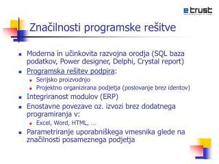 Značilnosti programske rešitve