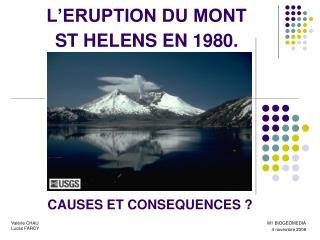 L'ERUPTION DU MONT ST HELENS EN 1980.