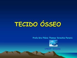 TECIDO ÓSSEO