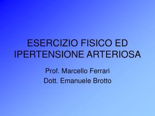 ESERCIZIO FISICO ED IPERTENSIONE ARTERIOSA