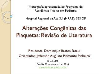 Alterações Congênitas  das  Plaquetas :  Revisão  de  Literatura