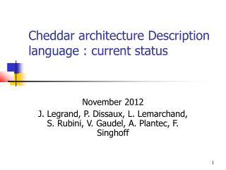 Cheddar architecture Description language : current status