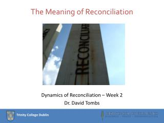 The Meaning of Reconciliation