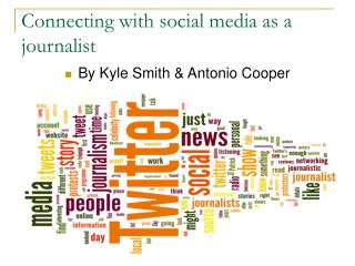 Connecting with social media as a journalist