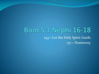 Bom  5 1 Nephi 16-18