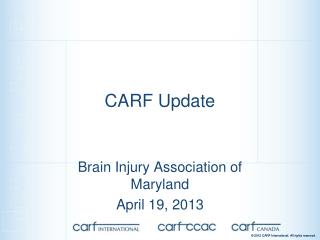 CARF Update