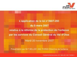L�application de la loi n�2007-293  du 5 mars 2007