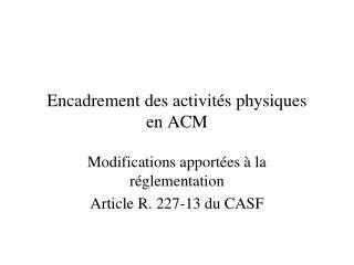 Encadrement des activités physiques  en ACM