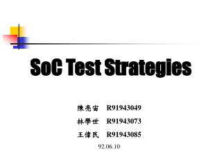SoC Test Strategies