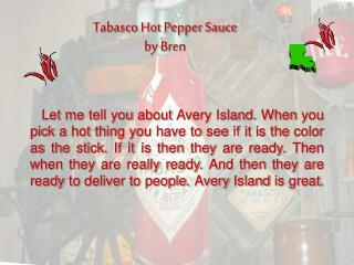 Tabasco Hot Pepper Sauce by Bren