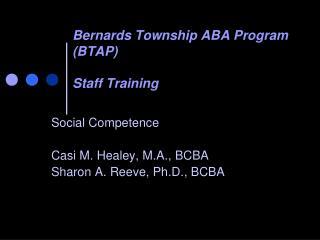 Bernards Township ABA Program BTAP  Staff Training