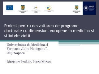 """Universitatea de Medicina si Farmacie """"Iuliu Hatieganu"""",  Cluj-Napoca"""
