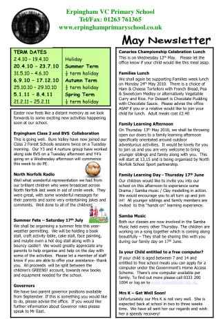 Erpingham VC Primary School Tel/Fax: 01263 761365 erpinghamprimaryschool.co.uk