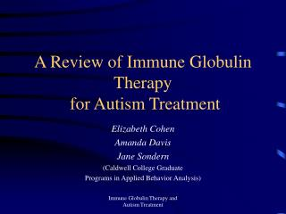 A Review of Immune Globulin Therapy  for Autism Treatment