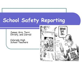 School Safety Reporting