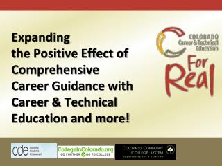 Expanding  the Positive Effect of Comprehensive  Career Guidance with
