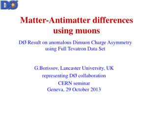 Matter-Antimatter differences using muons
