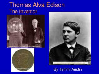 Thomas Alva Edison The Inventor