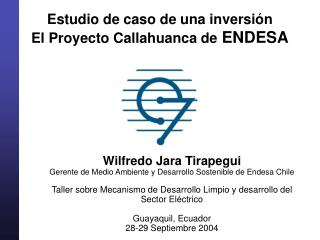 Estudio de caso de una inversión El Proyecto Callahuanca de  ENDESA