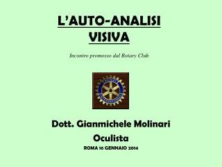 L'AUTO-ANALISI  VISIVA Incontro promosso dal Rotary Club