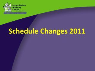 Schedule Changes 2011