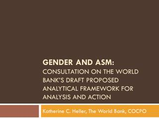 Katherine C. Heller, The World Bank, COCPO