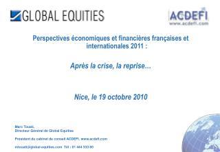 Marc Touati,  Directeur Général de Global Equities