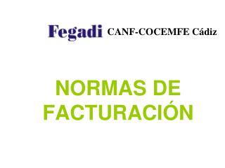NORMAS DE FACTURACIÓN