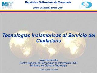 Tecnologías Inalámbricas al Servicio del Ciudadano Jorge Berrizbeitia