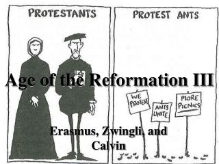 Age of the Reformation III