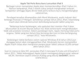 Apple  Tak Perlu  Buru- buru Luncurkan iPad  3