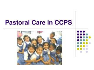 Pastoral Care in CCPS